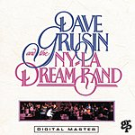 Dave Grusin Dave Grusin And The N.Y./ L.A. Dream Band