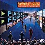 Spyro Gyra Fast Forward
