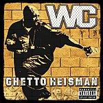 W.C. Ghetto Heisman (Edited)