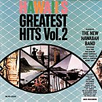 New Hawaiian Band Hawaii's Greatest Hits, Vol.2