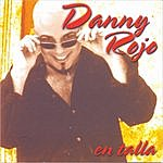 Danny Rojo En Talla