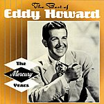 Eddy Howard The Best Of The Mercury Years