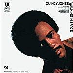 Quincy Jones Walking In Space