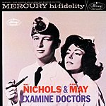 Elaine May Mike Nichols And Elaine May Examine Doctors