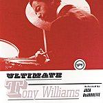 Tony Williams Ultimate Tony Williams (Parental Advisory)