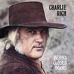 Charlie Rich Behind Closed Doors (Bonus Tracks)