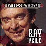 Ray Price Ray Price: 16 Biggest Hits