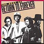Return To Forever The Best Of Return To Forever