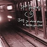 Spin Doctors Just Go Ahead Now: A Retrospective