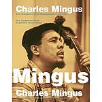 Charles Mingus The Complete 1959 Columbia Recordings