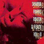 Shabba Ranks Rough & Ready, Vol.2