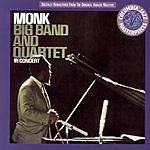 Thelonious Monk Big Band And Quartet In Concert
