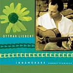 Ottmar Liebert Innamorare/Summer Flamenco