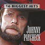Johnny Paycheck Johnny Paycheck: 16 Biggest Hits