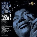 Mahalia Jackson Sunday Morning Prayer Meeting With Mahalia Jackson