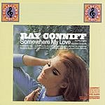 Ray Conniff & The Ray Conniff Singers Somewhere My Love And Other Great Hits