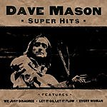 Dave Mason Super Hits
