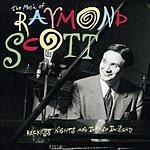 Raymond Scott Reckless Nights And Turkish Twilights: The Music Of Raymond Scott (Bonus Track)