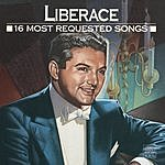 Liberace 16 Most Requested Songs