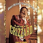 Lewis Grizzard Don't Believe I'da Told That! (Live)