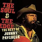 Johnny Paycheck The Soul & The Edge: The Best Of Johnny Paycheck