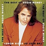 Eddie Money The Best Of Eddie Money