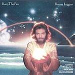 Kenny Loggins Keep The Fire