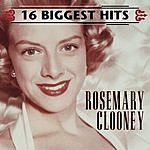 Rosemary Clooney 16 Biggest Hits