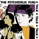 The Psychedelic Furs Talk Talk Talk (Bonus Tracks)