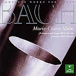 Marie-Claire Alain Complete Works For Organ, Vol.1: Praludien Und Fugen BWV 548, 544/Chorale BWV 662-664