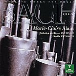 Marie-Claire Alain Complete Works For Organ, Vol.5: Praludien Und Fugen BWV 537, 549/Chorale BWV 690-721