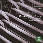 Marie-Claire Alain Complete Works For Organ, Vol.10: Praludien Und Fugen BWV 532/Chorale BWV 651-661