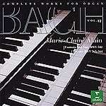 Marie-Claire Alain Complete Works For Organ, Vol.12: Fantasia Und Fuge BWV 542/Toccate BWV 564, 565