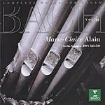 Marie-Claire Alain Complete Works For Organ, Vol.13: Sechs Sonaten BWV 525-530