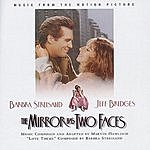 Barbra Streisand The Mirror Has Two Faces: Music From The Motion Picture