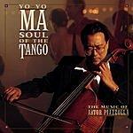 Yo-Yo Ma Soul Of The Tango: The Music Of Astor Piazzolla