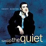Geoff Keezer Turn Up The Quiet