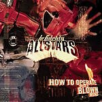 Lo Fidelity Allstars How To Operate With A Blown Mind