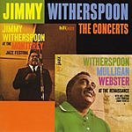 Jimmy Witherspoon The Concerts (Live)