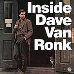 Dave Van Ronk Inside Dave Van Ronk (Remastered)