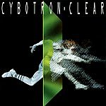 Cybotron Clear (Remastered)