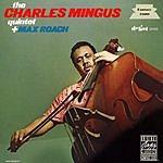 Charles Mingus Quintet The Charles Mingus Quintet Plus Max Roach