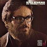 Bill Evans Re: Person I Knew
