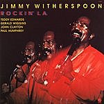 Jimmy Witherspoon Rockin' L.A. (Live)