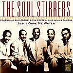 The Soul Stirrers Jesus Gave Me Water