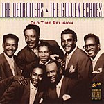 The Detroiters Old Time Religion