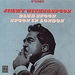 Jimmy Witherspoon Blue Spoon/Spoon In London (Remastered)