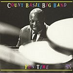Count Basie Big Band Fun Time (Live)