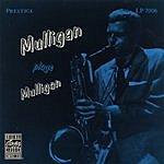 Gerry Mulligan Mulligan Plays Mulligan (Remastered)
