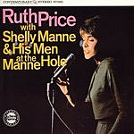 Ruth Price Ruth Price With Shelly Manne & His Men At The Manne-Hole